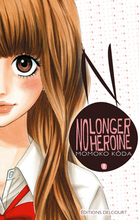 No Longer Heroine Tome 1
